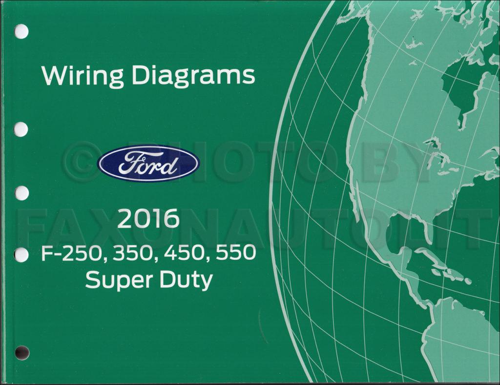 2016 Ford F250 F550 Super DutyTruck Wiring Diagram Manual